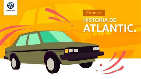 volkswagen atlantic historia de atlantic volkswagen m 233 xico youtube