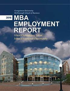 2016 MBA Employment Report by Georgetown University ...