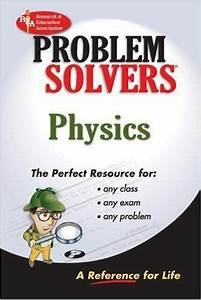 Problem Solvers Solution Guides  Physics By Joseph J