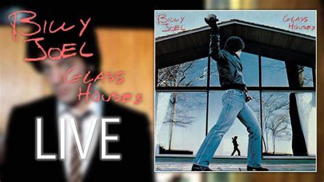billy joel glass houses full album   youtube