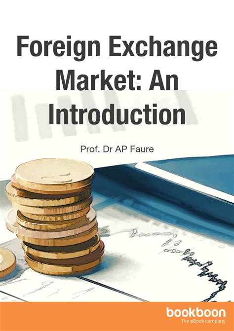 foreign exchange market foreign exchange market an introduction