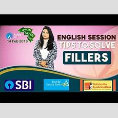 Sbi Clerk Pre, Syndicate, Canara  Tips To Solve Fillers  English Youtube