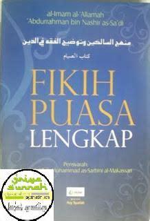 hukum islam by buku lengkap murah fikih puasa lengkap kitab shiyam minhajus salikin griya