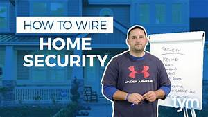 How To Wire A Smart Home - Wiring For Home Security