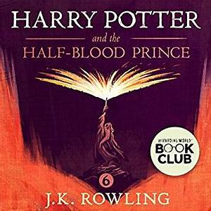 Harry Potter and the Half Blood Prince Book 6 Audio