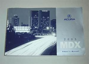 2005 Acura Mdx Owners Manual Book Guide