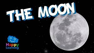 The Moon For Kids Learning The Moon Educational Video