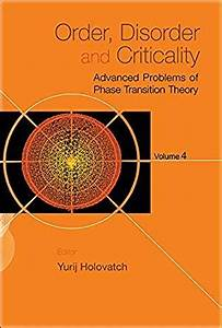 Order, Disorder and Criticality:Advanced Problems of Phase ...