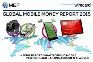 Global Mobile Money Report 2015 MEF