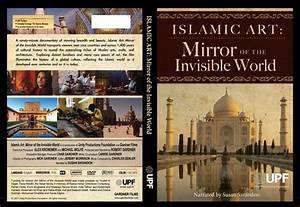 Islamic, Art, Mirror, Of, The, Invisible, World, Documentary