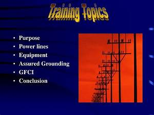 ppt electrical safety training powerpoint presentation With electrical safety training ppt