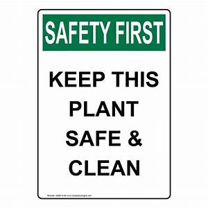Housekeeping Schedule Housekeeping Signs Osha Safety First