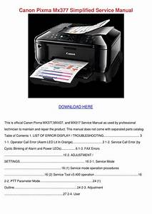 Canon Pixma Mx377 Simplified Service Manual By Rustyreeve