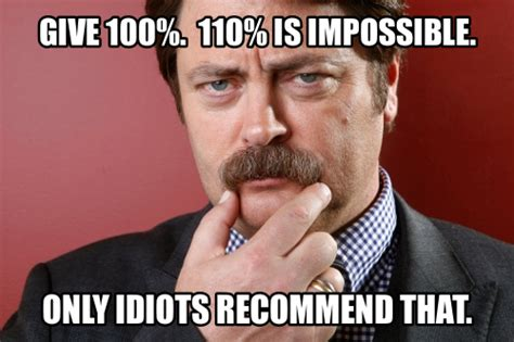Ron Swanson Memes - i m rebuilding my personal website please excuse the mess ken shen robinson