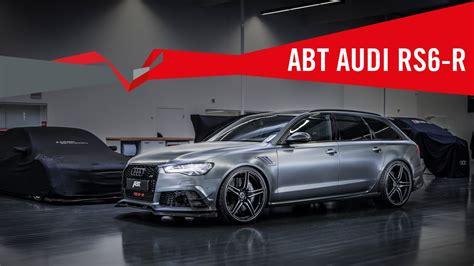 Abt Audi Rs6-r 730 Ps (hp) / 920 Nm / 0-100 Km/h 3,3 Sec