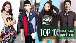 Top 10 Chinese Romance - School Dramas - YouTube