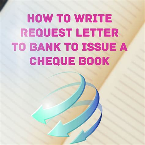 sample letter requesting bank  issue  cheque book