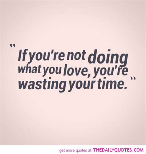 Wasting Time Love Quotes