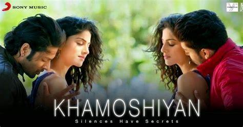Khamoshiyan (arijit Singh) Free