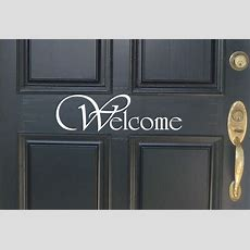 Welcome Front Door Decal Wall Art Vinyl Decal Decor