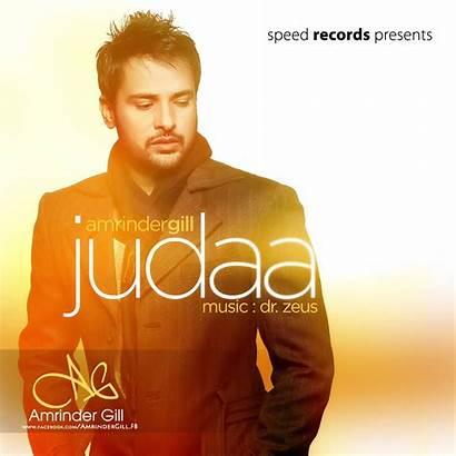 Gill Amrinder Judaa Album Song Songs Yaarian