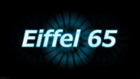 Blue Eiffel 65 Testo by Blue Da Ba Wikitesti