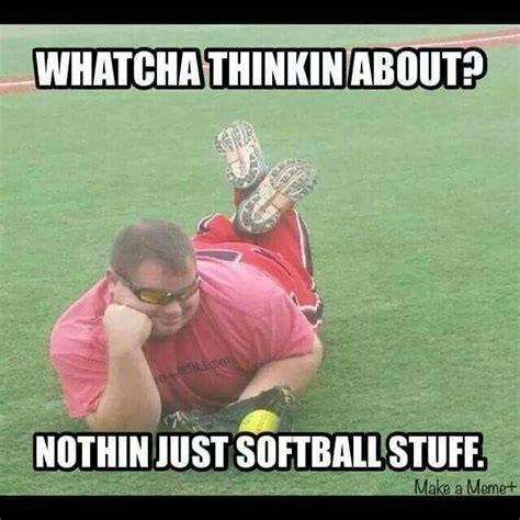 Softball Memes Whatcha Thinkin About Mens Slowpitch