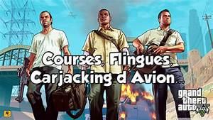 Courses, Flingues, Carjacking d'Avion... | GTA V - YouTube