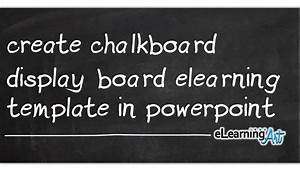 how to create a powerpoint template 2013 create chalkboard display board elearning template in