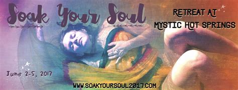 Only the soul can offer us eternal bliss and through spiritual practice we can find it. Soak Your Soul: A Mind, Body, and Spirit Retreat, Mystic ...