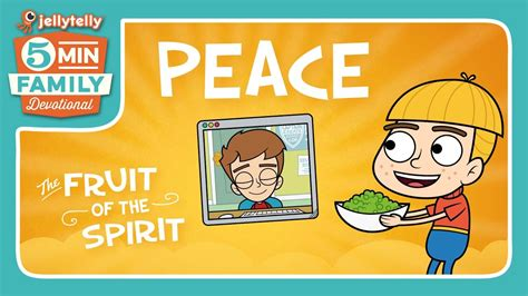 Peace - The Fruit of the Spirit 5 Minute Family Devotional ...