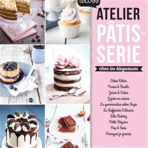 edition larousse cuisine concours 171 atelier p 226 tisserie chez les blogueuses
