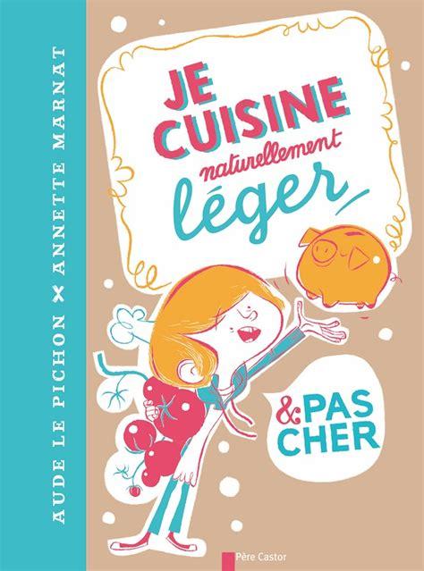 livre cuisine pas cher livres de cuisine pour enfants la mare aux mots
