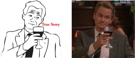 True Story Meme - welcome 9gag true story line drawing with red wine