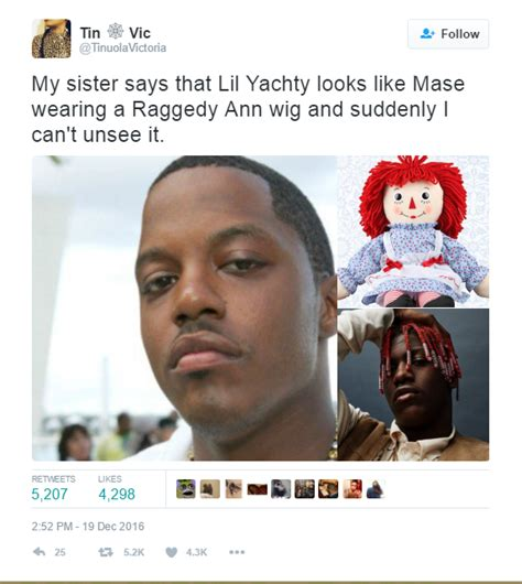 Lil Yachty Memes - my sister says that lil yachty looks like mase wearing a raggedy ann wig and suddenly i can t