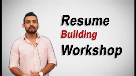 Resume Building by Resume Building Workshop By Mr Vibhu Anurag