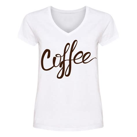 While you finish your morning routine, think about how the vision applies to the problem at hand. Smartprints - Coffee Cursive Font V Neck Women's -Image by ...