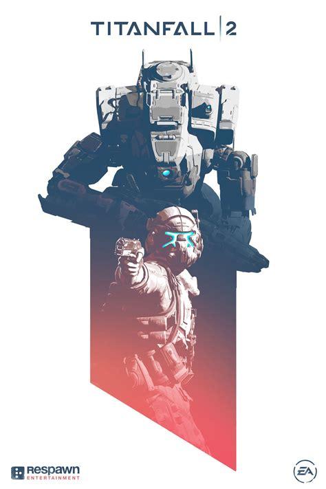 60 titanfall 2 mobile wallpapers. ArtStation - Titanfall 2 Poster Design, Danny Gardner | Military | Pinterest | Artwork