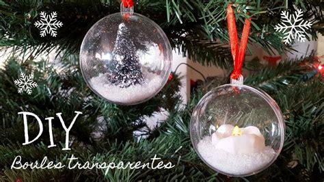 idees decoration boules de noel transparentes youtube