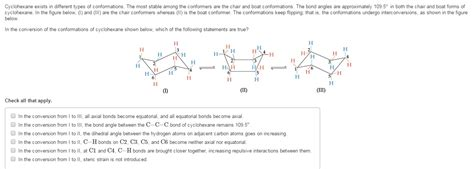 cyclohexane exists in different types of conformat