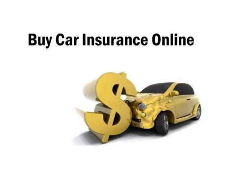 Car insurance is not always cheap, but most states require drivers to carry a minimum amount of coverage. PPT - Buy Car Insurance Online PowerPoint Presentation - ID:7395654