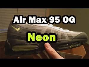Nike Air Max 95 OG Neon Unboxing 2013