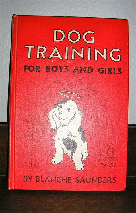 Vintage 1967 Dog Training For Boys And Girls By Blanche