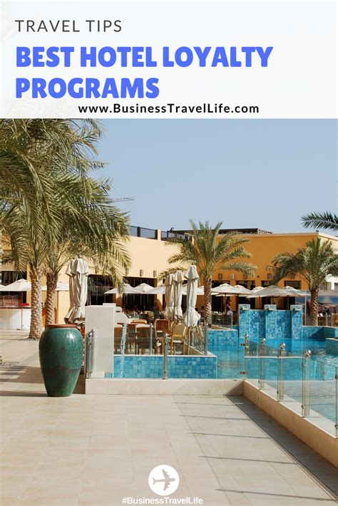 hotel loyalty programs business travel life