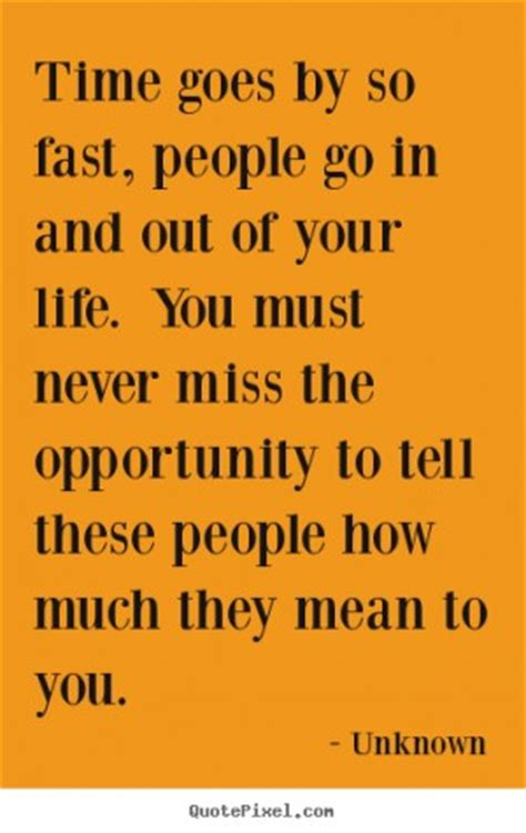 Time Passes So Quickly Quotes