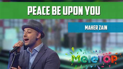 Persembahan Live Maher Zain 'peace Be Upon You