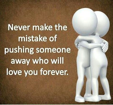 Pushing Someone You Love Away Quotes
