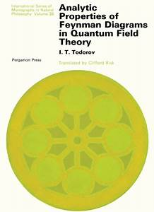 Introduction To Feynman Diagrams International Series Of Monographs In Natural Philosophy
