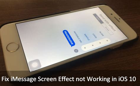 how do iphone touch screens work fix imessage screen effect not working in ios 10 iphone how d