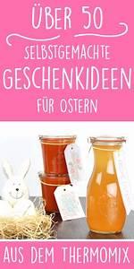 Geschenke Aus Der Küche Ostern : ber 50 selbstgemachte geschenkideen f r ostern geschenke ~ A.2002-acura-tl-radio.info Haus und Dekorationen